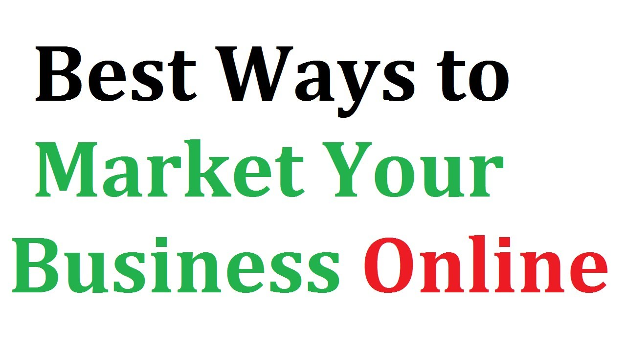 How to market your business online